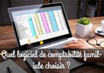 Quel logiciel de comptabilité familiale choisir ?