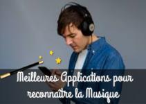 Meilleures Applications pour reconnaître la Musique