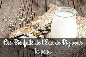 les bienfaits de l'eau de riz pour la peau