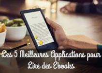 Les 5 Meilleures Applications pour Lire des Ebooks