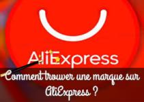 Comment trouver une marque sur AliExpress ?