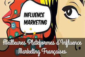 Meilleures Plateformes d'Influence Marketing Françaises