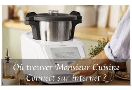 monsieur cuisine connect ou le
