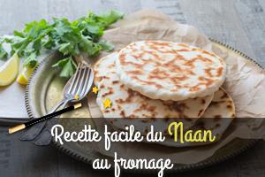 Recette du naan au fromage