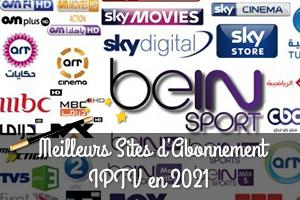 Les Meilleurs Sites d'Abonnement IPTV en 2021