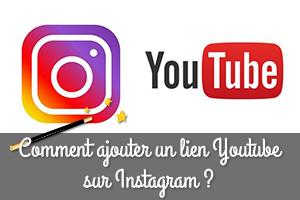 Comment ajouter un lien Youtube sur Instagram ?