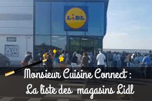 Magasins Lidl monsieur cuisine connect