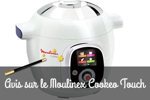 Moulinex Cookeo Touch : Avis et test