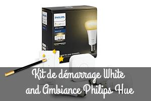 Kit de démarrage Philips Hue White Ambiance E27 avis et test