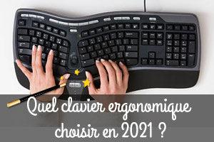 Quel est le meilleur clavier ergonomique en 2021 ?