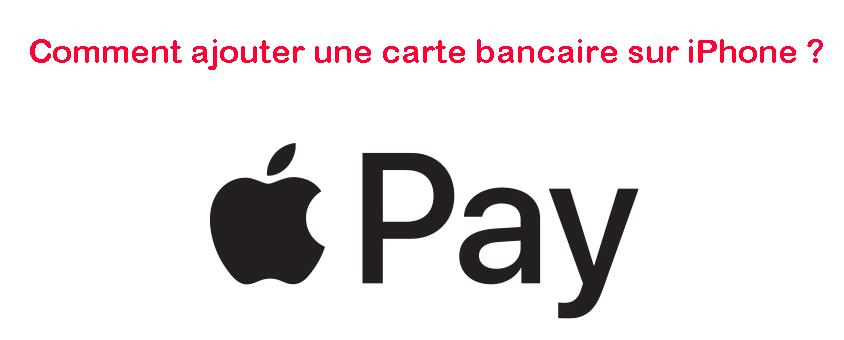 Ajouter une carte bancaire sur iPhone
