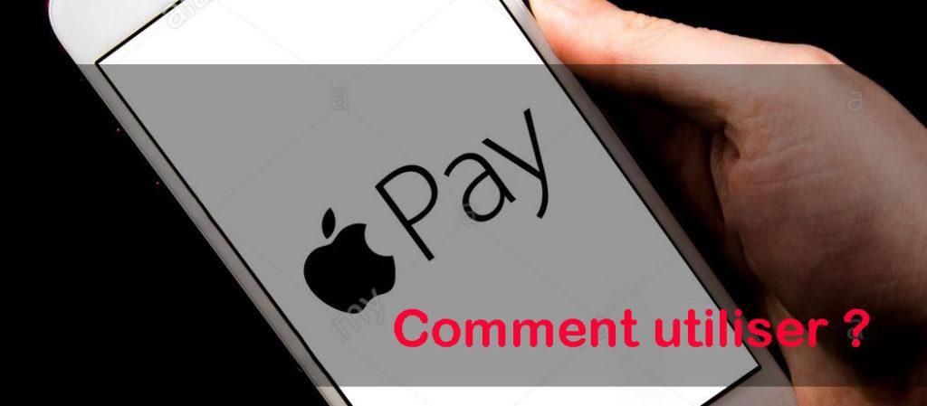 Comment utiliser Apple Pay ?