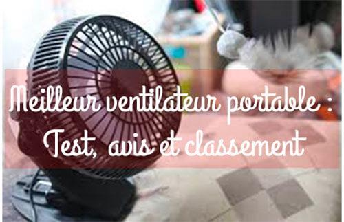 Meilleur ventilateur portable rechargeable