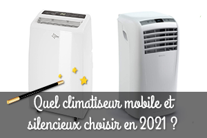 Quel est le meilleur climatiseur mobile en 2021 ?
