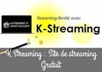 K Streaming : Le site de streaming Gratuit