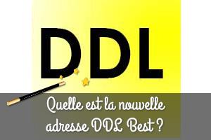 Nouvelle adresse DDL Best
