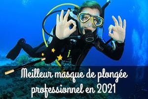 Masque de plongée, lequel choisir en 2021 ?