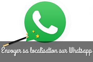 Comment partager sa localisation sur Whatsapp ?