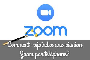 rejoindre zoom par telephone