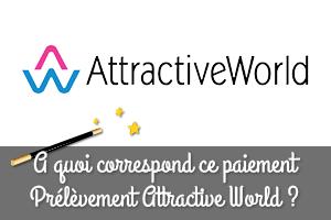 prelevement attractive world
