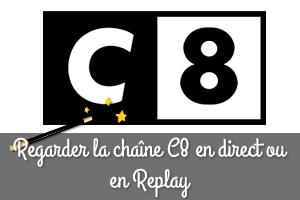 Regarder C8 en direct ou replay